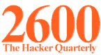2600 -- The Hacker Quarterly